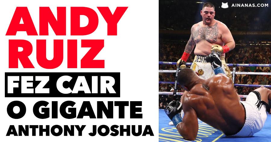 ANDY RUIZ surpreende tudo e todos ao esmagar o gigante ANTHONY JOSHUA