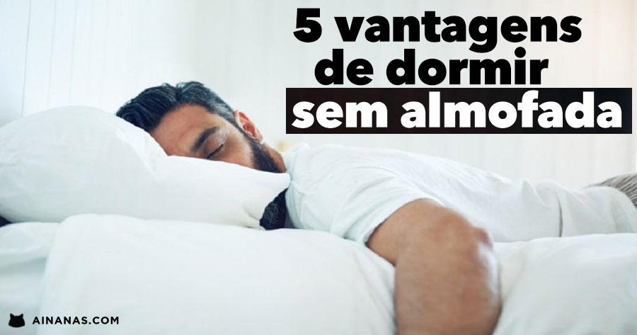 5 bons motivos para DORMIR SEM ALMOFADA