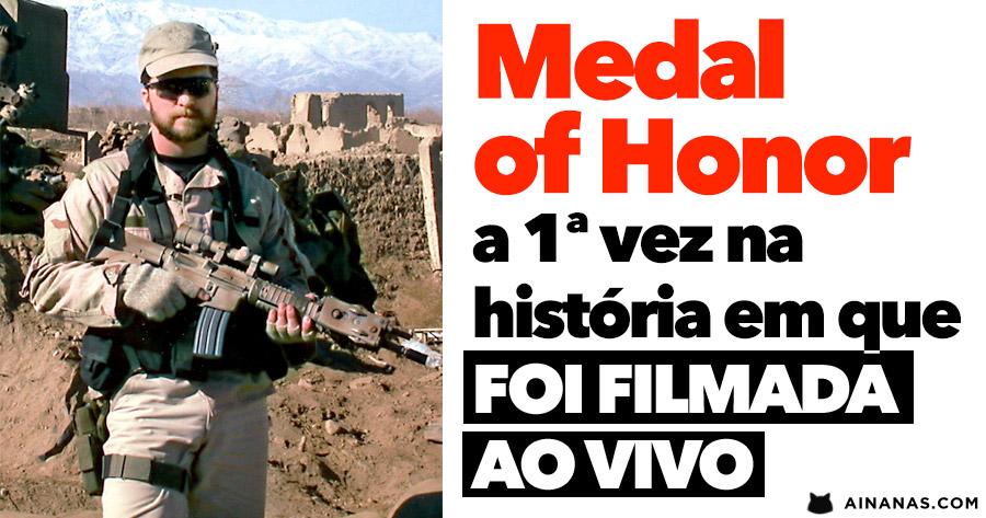 MEDAL OF HONOR: a primeira vez na história em que a ação foi gravada ao vivo