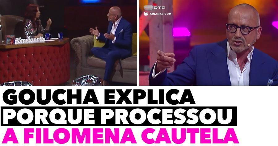 Goucha explica porque PROCESSOU Filomena Cautela