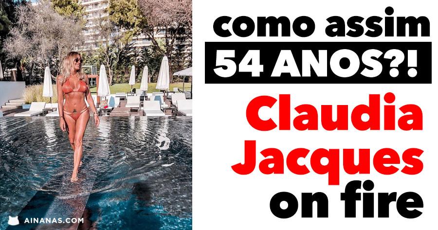 Dá para acreditar que CLAUDIA JACQUES já está com 54 anos?