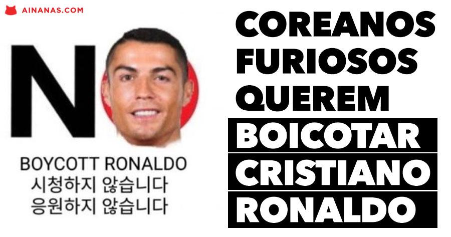 Sul Coreanos FURIOSOS querem boicotar CRISTIANO RONALDO