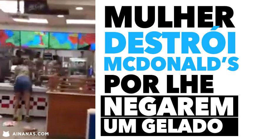 LOUCA destrói McDonald's por lhe Negarem um GELADO