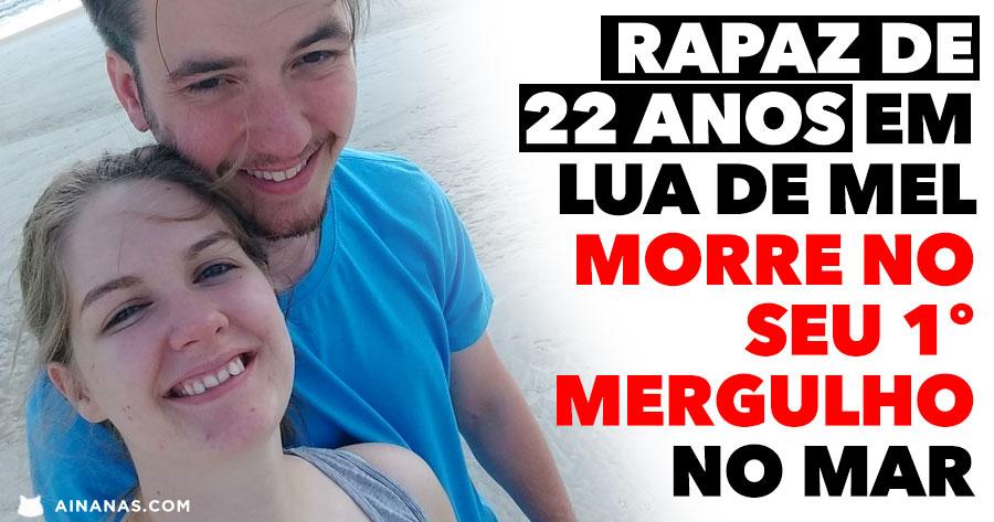 Jovem de 22 anos morre na sua Lua de Mel após Mergulho no Mar