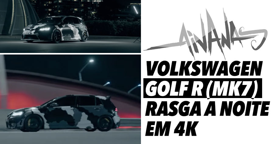 VOLKSWAGEN GOLF R (MK7) Rasga a Noite em 4K