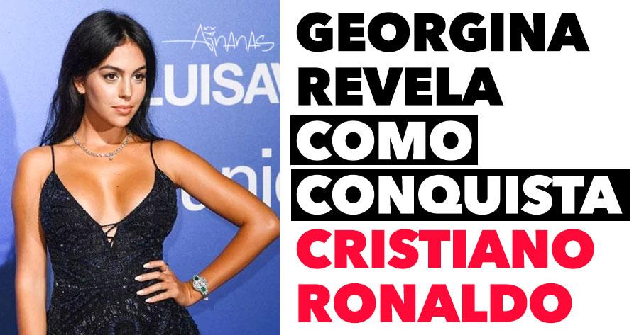 GEORGINA REVELA como conquista Cristiano Ronaldo