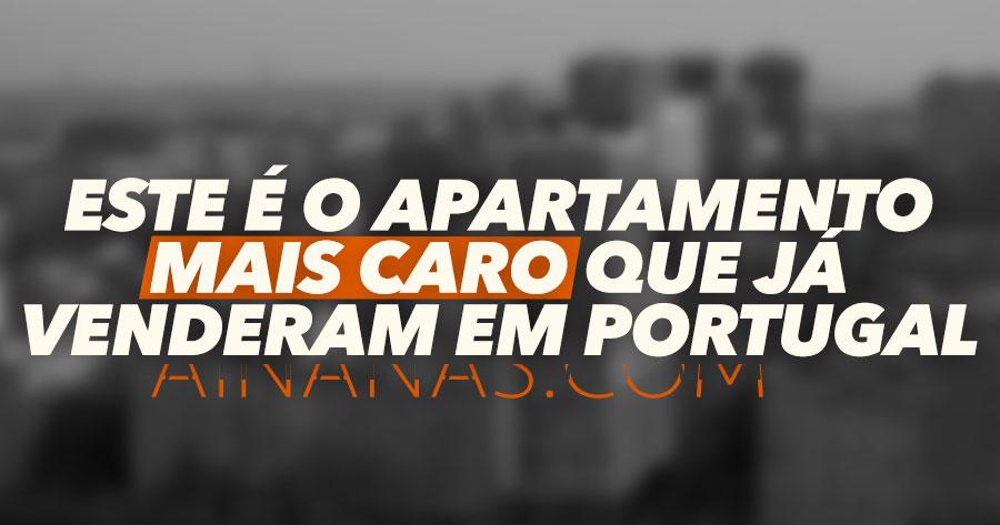 Este é o apartamento MAIS CARO que já venderam em Portugal