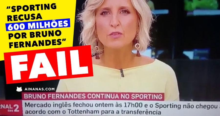 Sporting Recusa 600 MILHÕES por Bruno Fernandes ( SIC NOTÍCIAS FAIL )