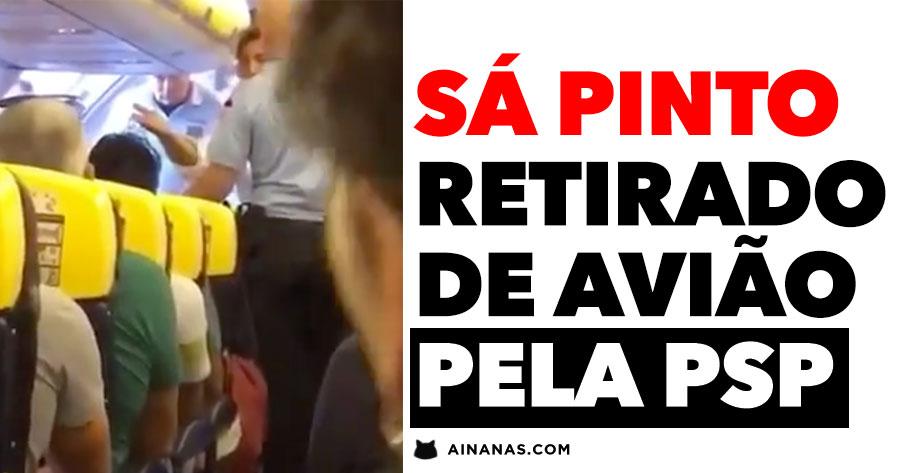 Sá Pinto EXPULSO DE AVIÃO pela PSP