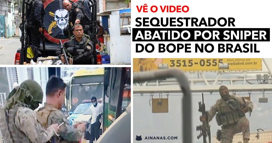 Momento em que SNIPER do BOPE abate sequestrador no Brasil