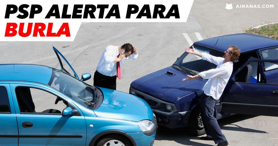 PSP alerta para ESQUEMA DE BURLA no trânsito