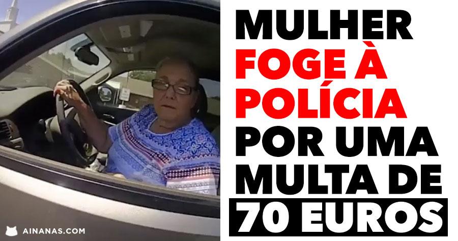 Mulher FOGE À POLÍCIA por 70 Euros