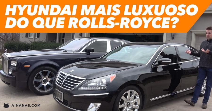 Hyundai MAIS LUXUOSO do que um Rolls-Royce?