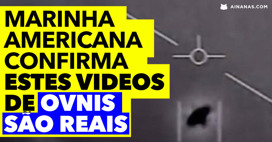 MARINHA dos USA admite: Videos de OVNIS são reais