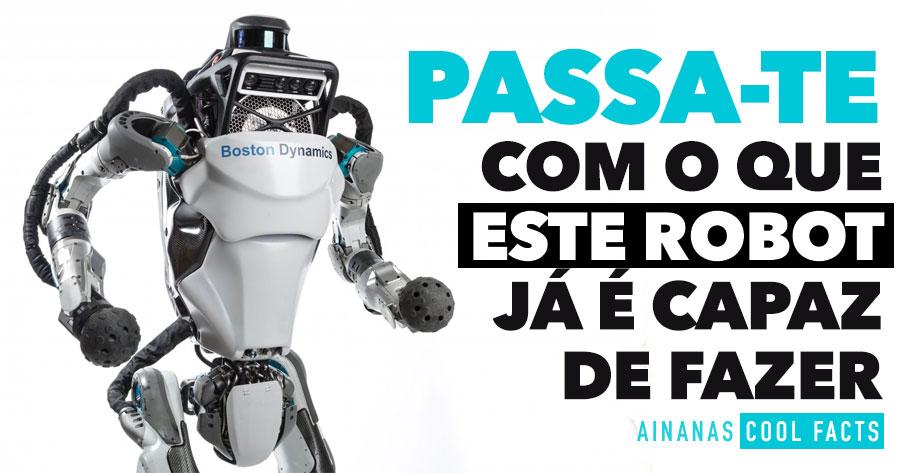ATLAS: Robot da BOSTON DYNAMICS já tem mobilidade surreal