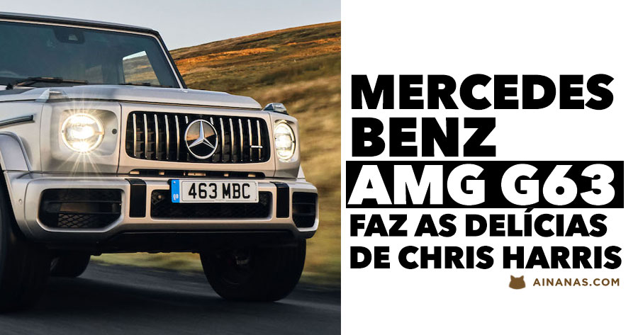 Mercedes-Benz AMG G 63 faz as delícias de Chris Harris