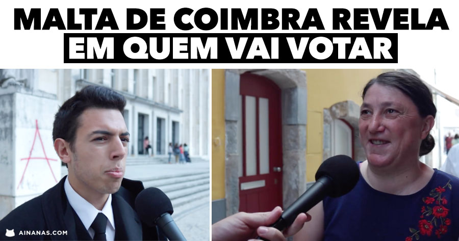 MALTA DE COIMBRA revela em quem vai votar