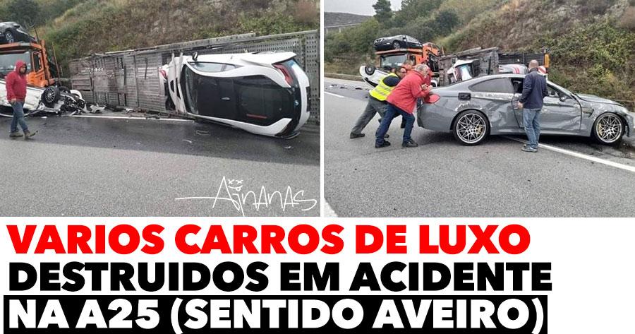 Vários Carros de Luxo Destruídos em Acidente na A25