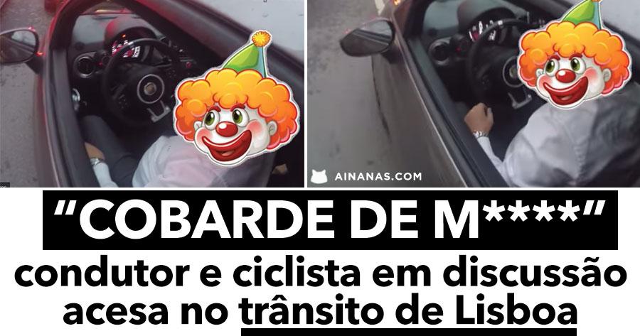 Ciclista e Condutor numa DISCUSSÃO ACESA em Lisboa